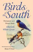 Birds of the South: Permanent and Winter Birds