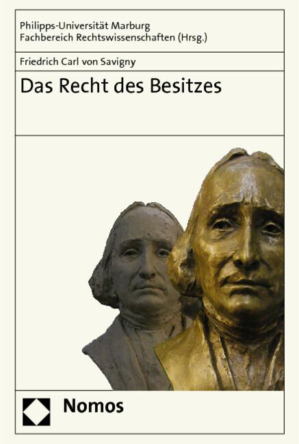 Das Recht des Besitzes als Buch von Friedrich C...