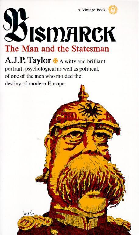 Bismarck: The Man and the Statesman als Taschenbuch