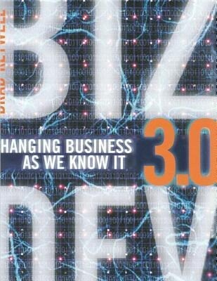 Biz Dev 3.0: Changing Business as We Know It als Buch