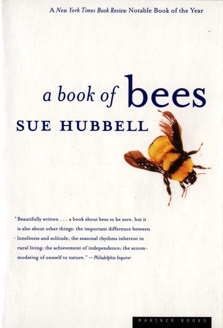 A Book of Bees: ...and How to Keep Them als Buch