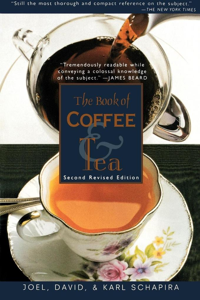 The Book of Coffee and Tea als Buch von Joel Sc...