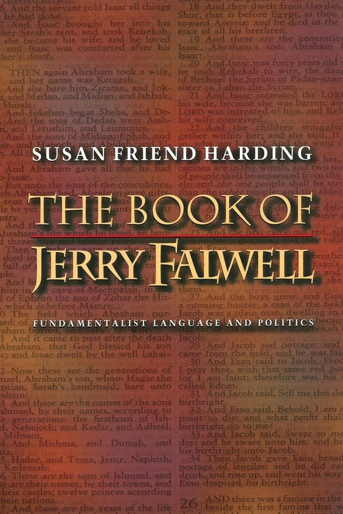 The Book of Jerry Falwell: Fundamentalist Language and Politics als Taschenbuch