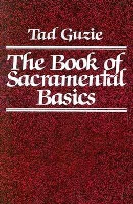 The Book of Sacramental Basics als Taschenbuch
