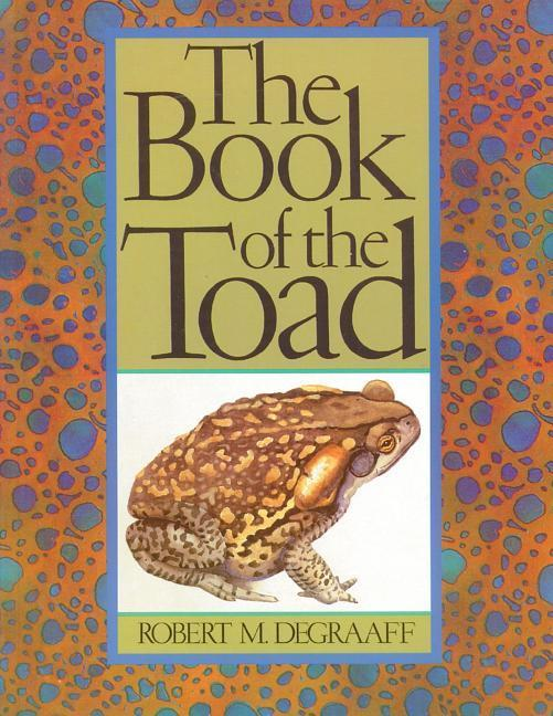 Book of the Toad: A Natural and Magical History of Toad-Human Relations als Taschenbuch