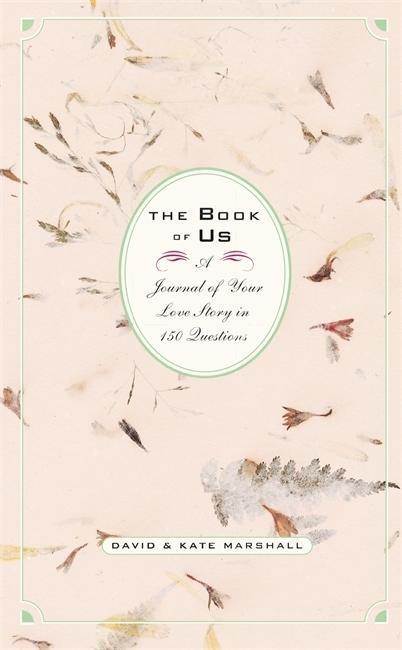 The Book of Us: The Journal of Your Love Story in 150 Questions als Buch