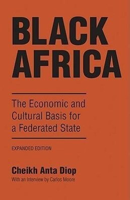 Black Africa: The Economic and Cultural Basis for a Federated State als Taschenbuch
