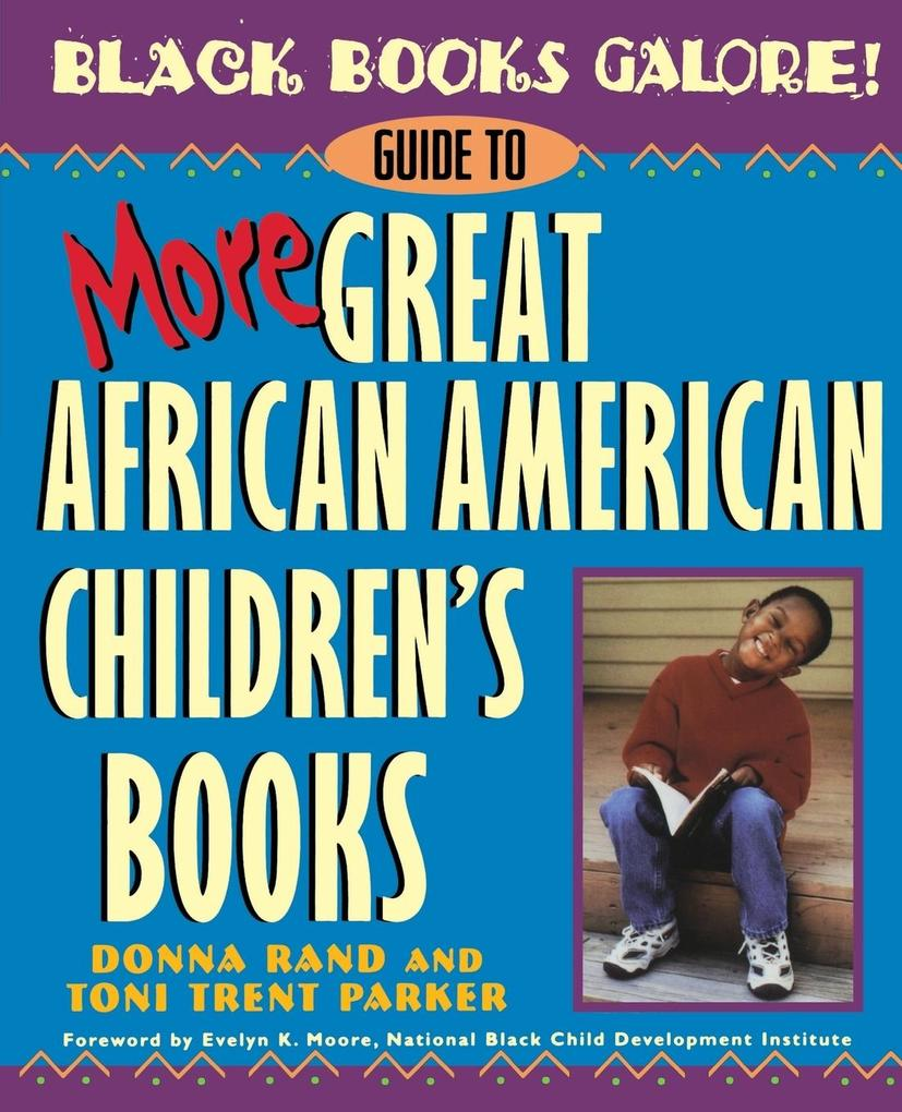 Black Books Galore!: Guide to More Great African American Children's Books als Taschenbuch