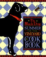 The Black Dog Summer on the Vineyard Cookbook als Buch