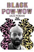 Black POW-Wow: Jazz Poems