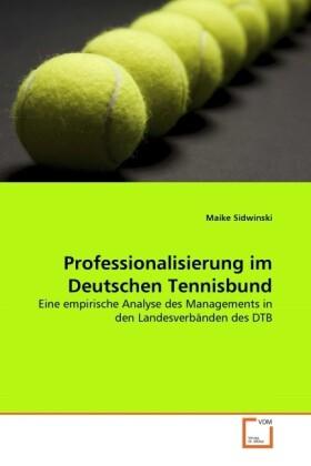 Professionalisierung im Deutschen Tennisbund al...