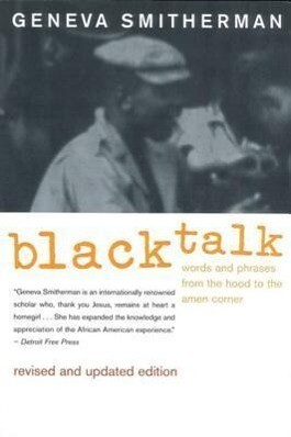 Black Talk: Words and Phrases from the Hood to the Amen Corner als Taschenbuch