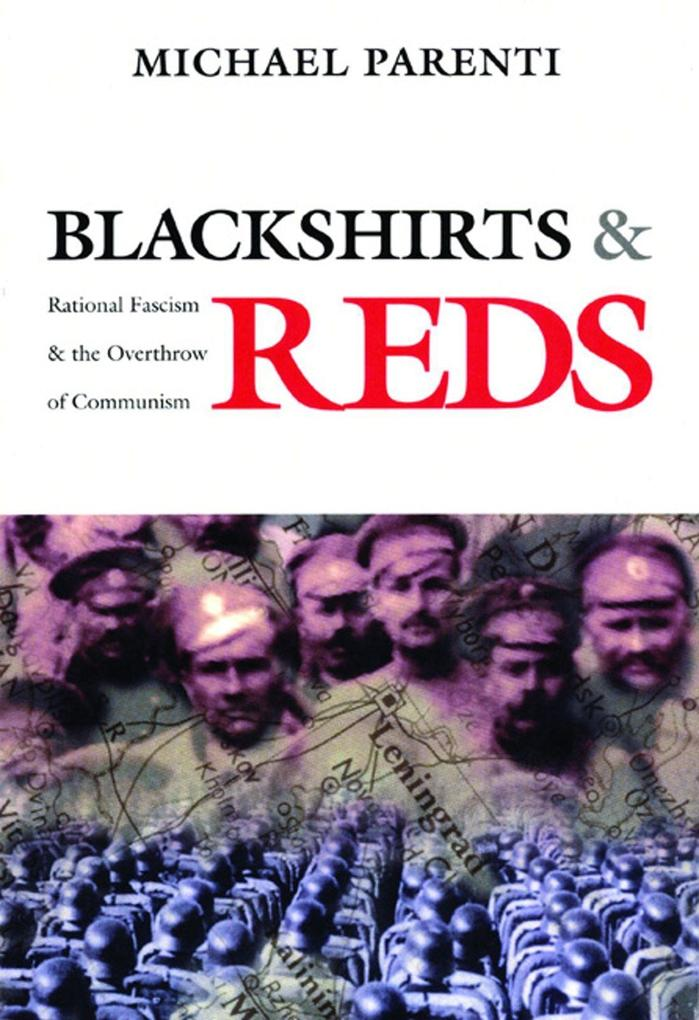 Blackshirts and Reds: Rational Fascism and the Overthrow of Communism als Taschenbuch