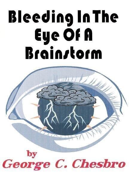 Bleeding in the Eye of a Brainstorm als Taschenbuch
