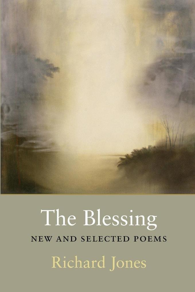 The Blessing: New and Selected Poems als Taschenbuch