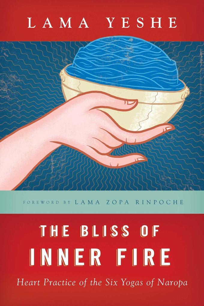 The Bliss of Inner Fire als Taschenbuch