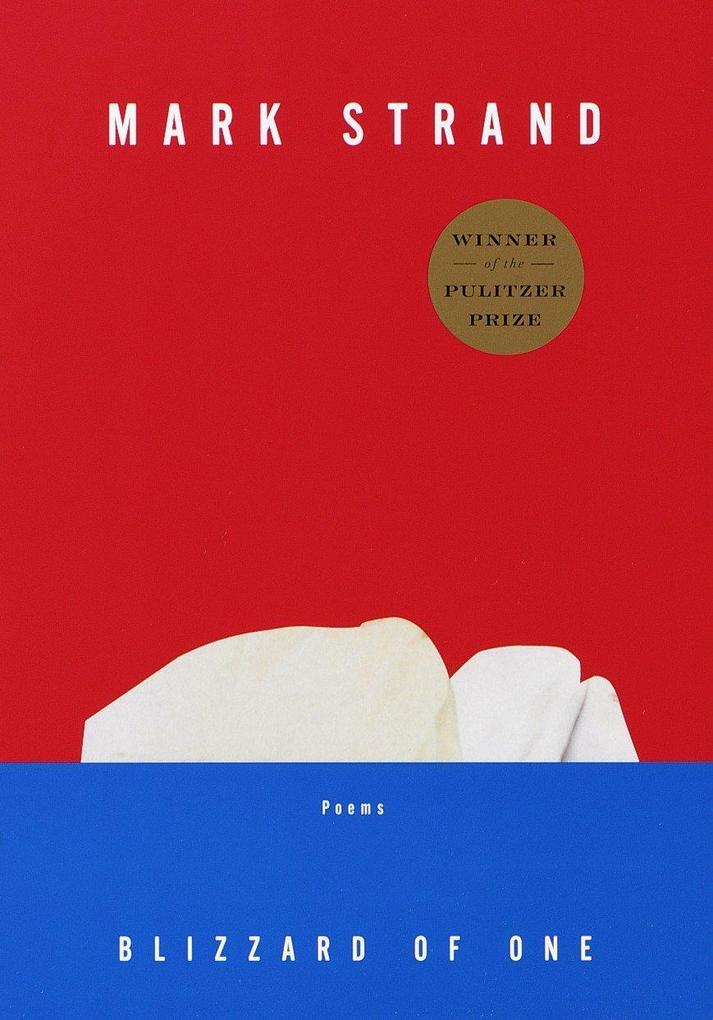 Blizzard of One: Poems als Taschenbuch