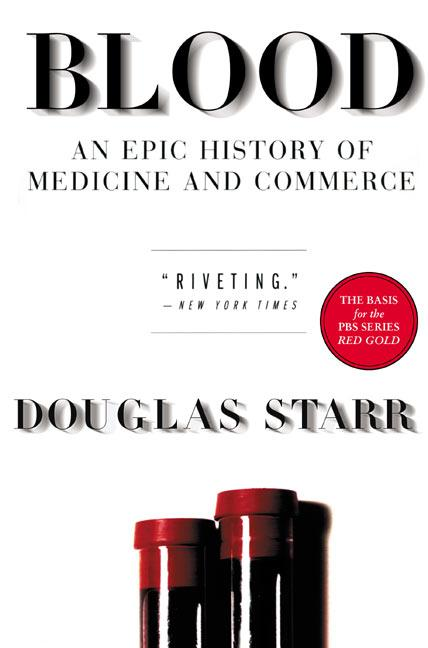Blood: An Epic History of Medicine and Commerce als Taschenbuch