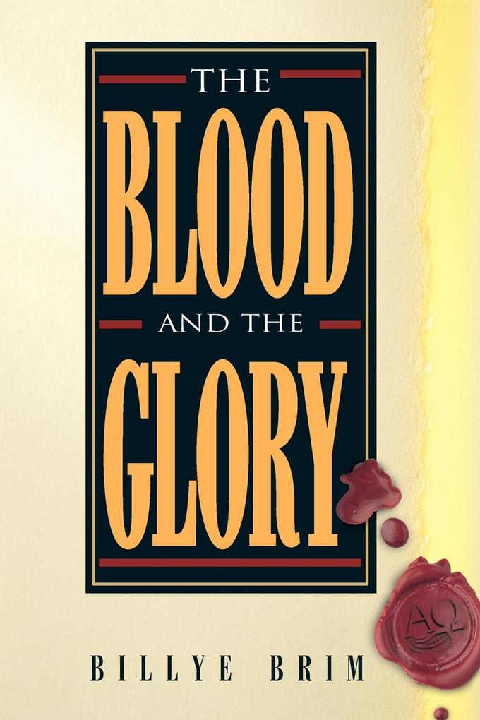 The Blood and the Glory als Taschenbuch