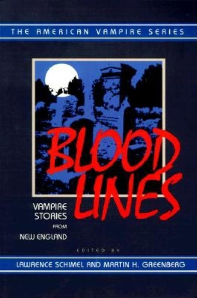 Blood Lines: Vampire Stories from New England als Taschenbuch