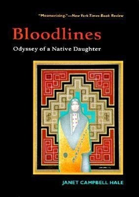 Bloodlines: Odyssey of a Native Daughter als Taschenbuch