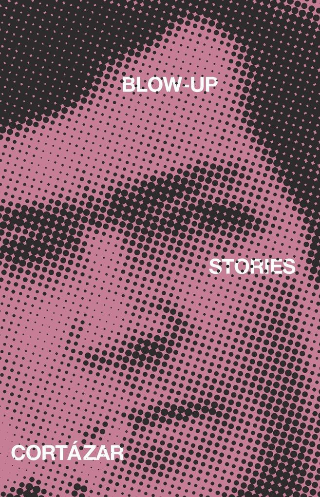 Blow-Up: And Other Stories als Taschenbuch