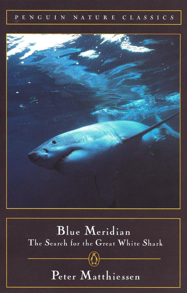 Blue Meridian: The Search for the Great White Shark als Taschenbuch