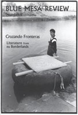 Blue Mesa Review, Number 9: Cruzando Fronteras/Literature from the Borderlands als Taschenbuch