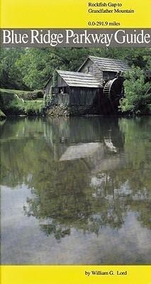 Blue Ridge Parkway Guide Volume 1: Rockfish Gap to Grandfather Mountain als Taschenbuch