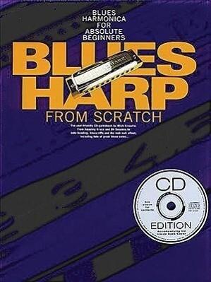 Blues Harp From Scratch (Book/CD) als Taschenbuch