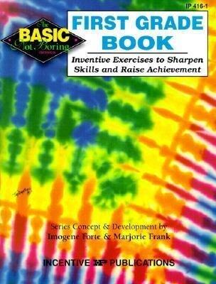 First Grade Book: Inventive Exercises to Sharpen Skills and Raise Achievement als Taschenbuch