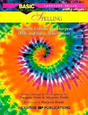 Spelling Basic/Not Boring 6-8+: Inventive Exercises to Sharpen Skills and Raise Achievement als Taschenbuch