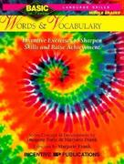 Words & Vocabulary Basic/Not Boring 6-8+: Inventive Exercises to Sharpen Skills and Raise Achievement