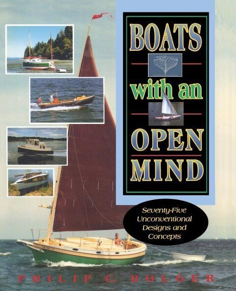 Boats with an Open Mind: Seventy-Five Unconventional Designs and Concepts als Taschenbuch