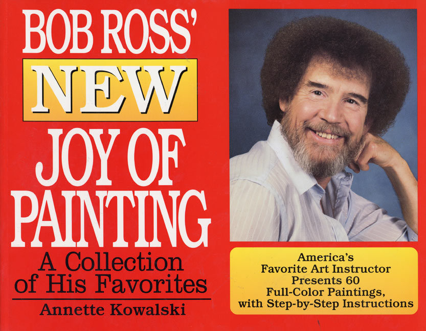 Bob Ross' New Joy of Painting als Taschenbuch