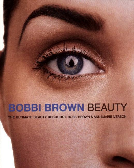 Bobbi Brown Beauty: The Ultimate Beauty Resource als Taschenbuch