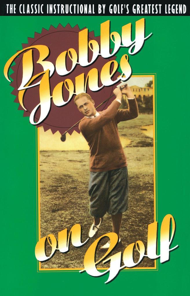 Bobby Jones on Golf als Taschenbuch