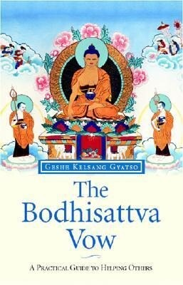 The Bodhisattva Vow: A Practical Guide to Helping Others als Buch