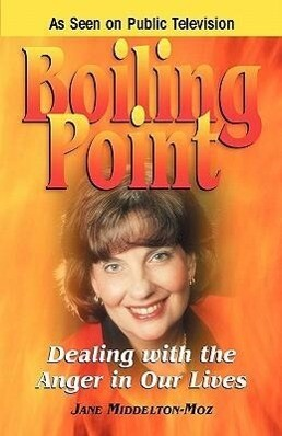 Boiling Point: Dealing with the Anger in Our Lives als Taschenbuch