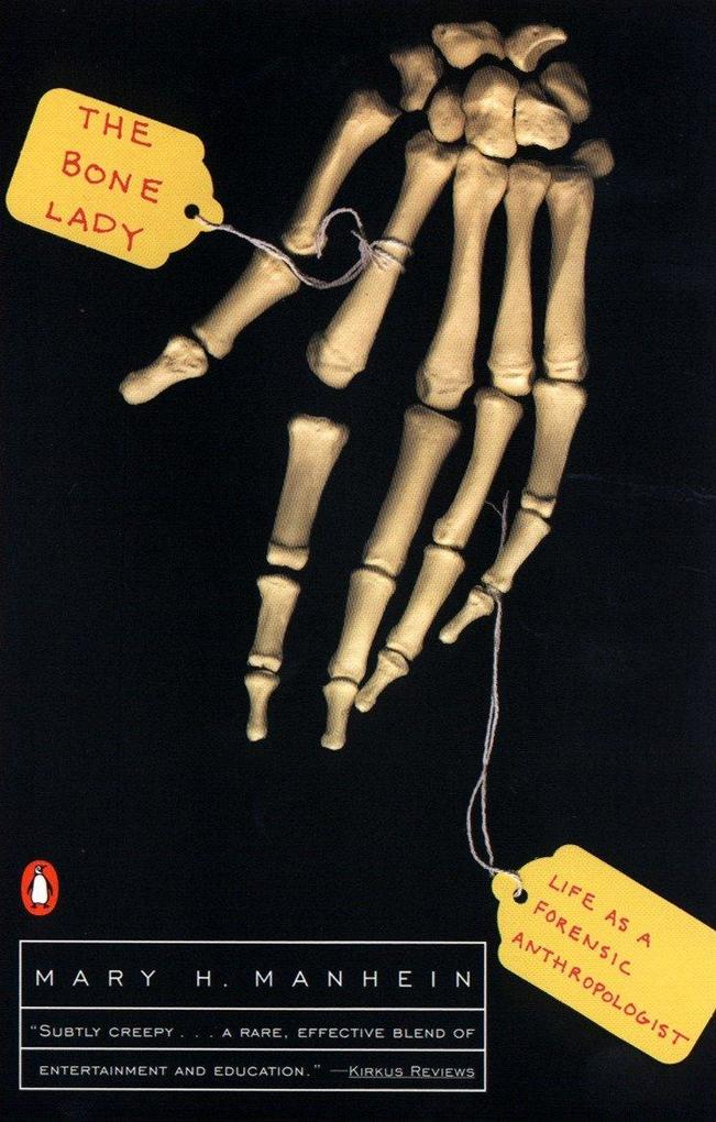 The Bone Lady: Life as a Forensic Anthropologist als Taschenbuch