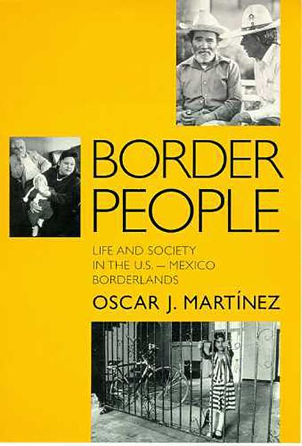 Border People: Life and Society in the U.S.-Mexico Borderlands als Taschenbuch