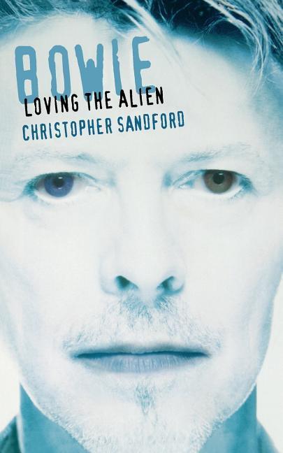Bowie: Loving the Alien als Taschenbuch
