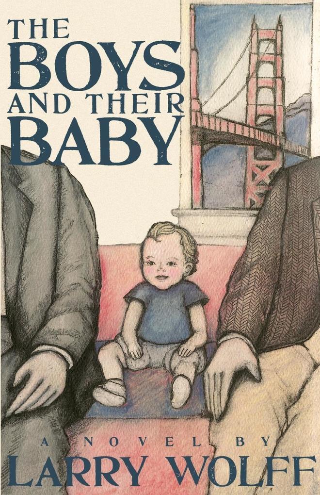 The Boys and Their Baby als Taschenbuch