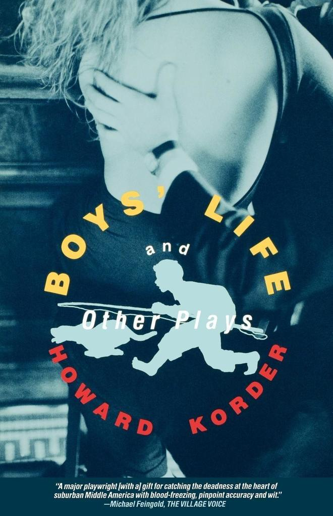 Boy's Life and Other Plays: The Middle Kingdom; Lip Service; Fun; Nobody als Taschenbuch