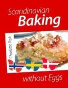 Scandinavian Baking without Eggs als Buch von C...