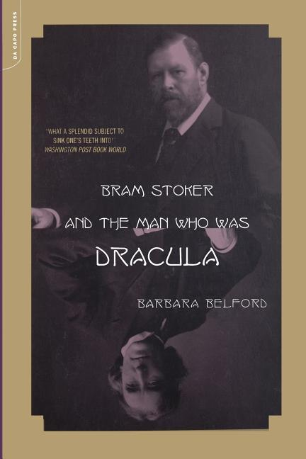 Bram Stoker and the Man Who Was Dracula als Taschenbuch