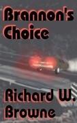 Brannon's Choice