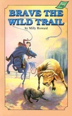 Brave the Wild Trail als Taschenbuch