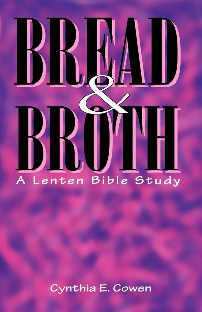 Bread and Broth als Taschenbuch