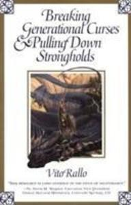 Breaking Generational Curses & Pulling Down Strongholds als Taschenbuch